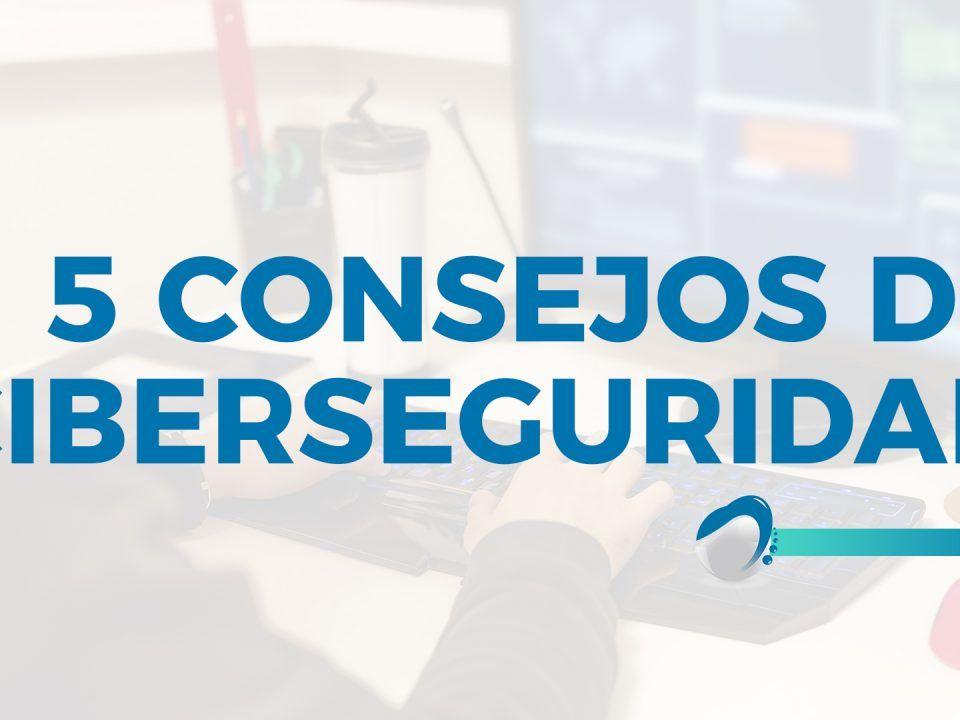 BLOG 5 consejos ciberseguridad