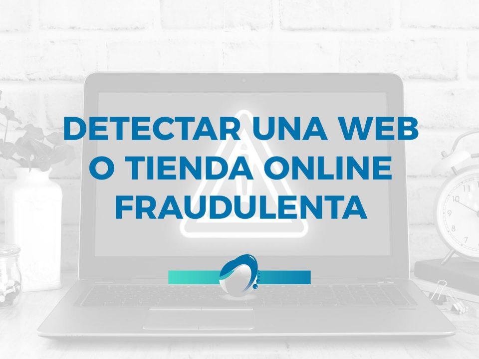 BLOG Como detectar una web o tienda online fraudulenta